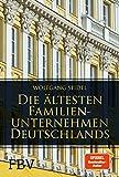 Die ältesten Familienunternehmen Deutschlands - Wolfgang Seidel