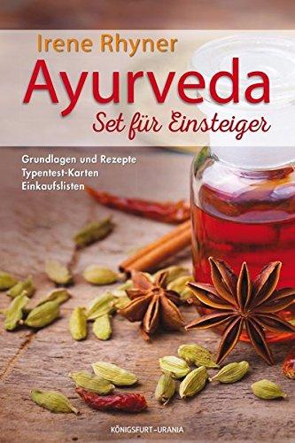 Ayurveda - Set für Einsteiger: Set mit Buch, Karten u. Einkaufslisten (Ayurveda Typen, Ayurvedische Rezepte)