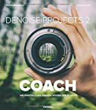 DENOISE projects 2 COACH   Ihr perönlicher Trainer: Wissen, wie es geht!   Bilder entrauschen