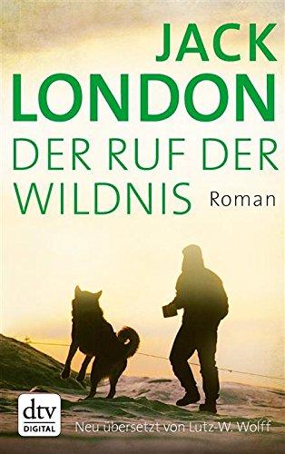 Buchseite und Rezensionen zu 'Der Ruf der Wildnis: Roman (dtv Klassik)' von Jack London