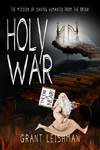 free kindle book Holy War (The Battle For Souls): The Mission Of Saving Humanity From The Brink (The Second Coming Book 3)
