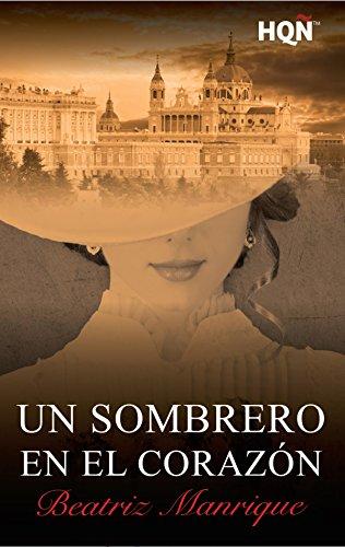 Un sombrero en el corazón (HQÑ) por Beatriz Manrique