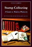 Stamp Collecting: A Guide to Modern Philately