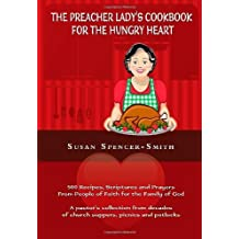 The Preacher Lady's Cookbook for the Hungry Heart by Susan Spencer-Smith (2010-07-30)