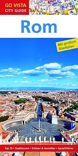 Preisvergleich Produktbild GO VISTA: Reiseführer Rom (Mit Faltkarte)