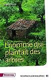 L'homme qui plantait des arbres - Textbuch (Diesterwegs Neusprachliche Bibliothek - Französische Abteilung, Band 5)