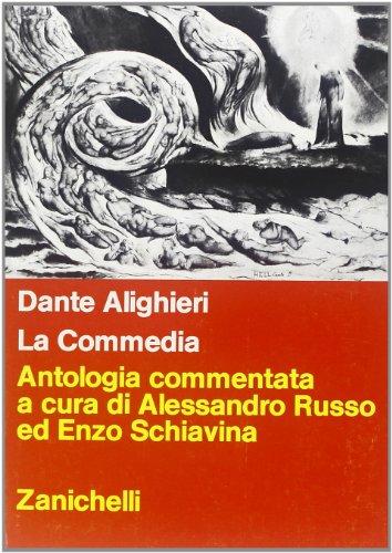 La commedia. Antologia commentata. Per le Scuole superiori