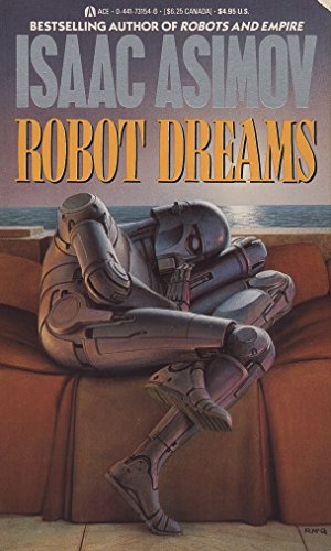 Robot Dreams (Remembering Tomorrow) por Isaac Asimov