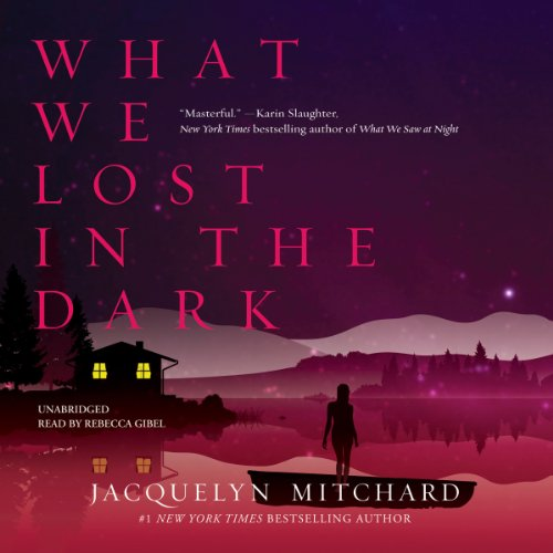 What We Lost in the Dark  Audiolibri