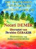 Die Weinenden Tannenbäume: Eine türkische Sage für Kinder in deutscher und türkischer Sprache (Sagen für Kinder aus der Türkei / Türkische Sagen in deutscher und türkischer Sprache) - Necati Demir