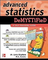 Advanced Statistics Demystified: A Self-teaching Guide