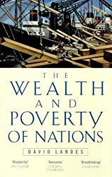 Wealth And Poverty Of Nations by David S. Landes (1999-04-01)