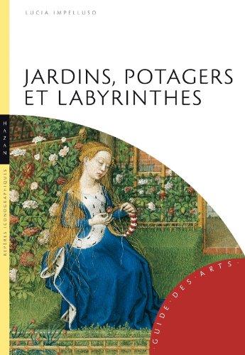 Jardins, potagers et labyrinthes par Lucia Impelluso