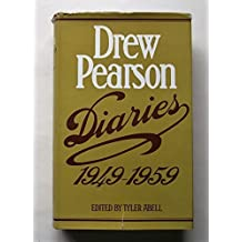 Diaries, 1949-1959 / Drew Pearson; Edited by Tyler Abell