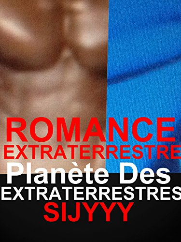 Couverture du livre ROMANCE EXTRATERRESTRE Planète DES EXTRATERRESTRES: ROMANCE PARANORMALE EXTRATERRESTRE