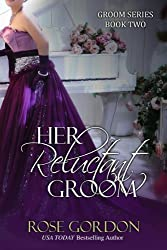 Her Reluctant Groom (Groom Series Book 2) (English Edition)