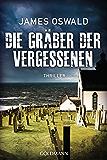 Die Gräber der Vergessenen - Inspector McLean 4: Thriller (Die  Inspector McLean-Reihe)