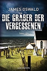 Die Gräber der Vergessenen - Inspector McLean 4: Thriller