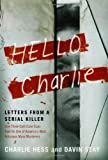 Image de Hello Charlie: Letters from a Serial Killer