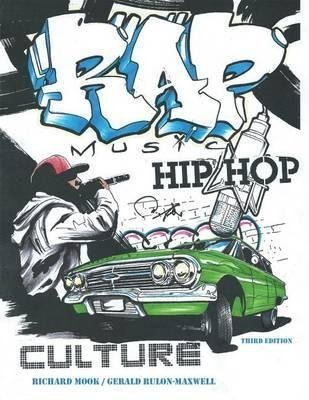 Rap Music and Hip Hop Culture by MOOK RICHARD (2015-08-19)