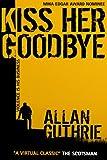 Kiss Her Goodbye (Hard Case Crime Book 8) (English Edition)