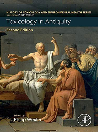 Toxicology In Antiquity (history Of Toxicology And Environmental Health) por Philip Wexler epub