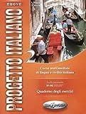 Nuovo Progetto Italiano: Quaderno Degli Esercizi 2 (Level B1-B2)