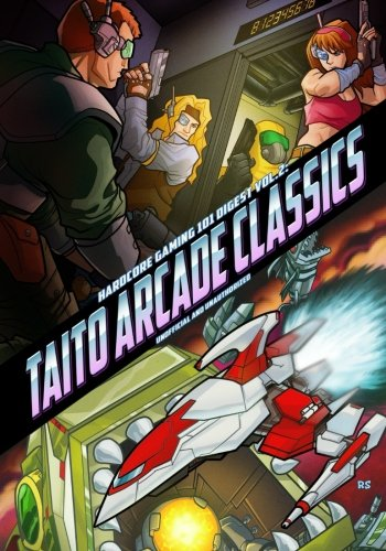 Hardcore Gaming 101 Digest Vol. 2: Taito Arcade Classics por Kurt Kalata
