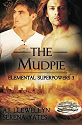 The Mudpie: Volume 3 (Elemental Superpowers) by A.J. Llewellyn (2012-12-14)