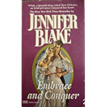 Embrace and Conquer by Jennifer Blake (1987-08-12)
