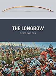 The Longbow (Weapon, Band 30)