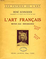 L'art français. par René Schneider