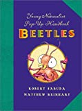 Beetles with Other (Young Naturalist's Pop-Up Handbooks)