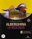Alberghina. La biologia. Vol. A-B. Per i Licei e gli Ist. magistrali. Con espansione online
