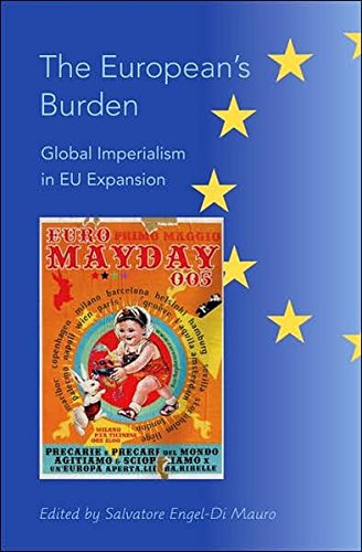 The European's Burden: Global Imperialism in EU Expansion
