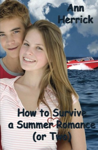 How to Survive a Summer Romance (Or Two)