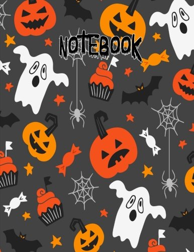 Notebook: Ghost Pumpkin Bat Cupcake Halloween Journal 8.5 x 11 (Fun Halloween Journals, Band 1)