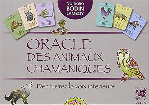 Tarot Des Animaux - Oracle des animaux chamaniques : Découvrez la
