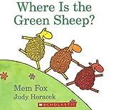 Where Is the Green Sheep? [Taschenbuch] by Mem Fox