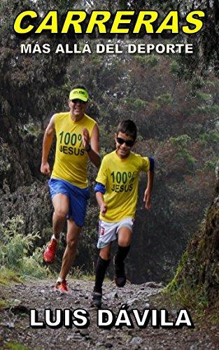 Carreras: Más allá del deporte par Luis Dávila