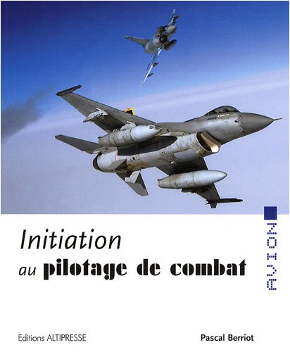 Initiation au pilotage de combat