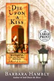 Die Upon a Kiss (Random House Large Print)
