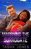 Marrying The Surrogate (BWWM Romance)