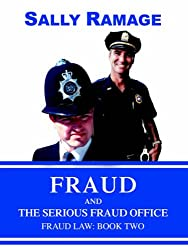 Fraud and the Serious Fraud Office: FRAUD LAW: BOOK TWO