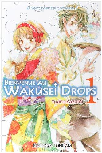 Bienvenue au Wakusei Drops Edition simple Tome 1