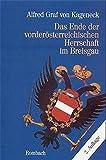 Das Ende der vörderösterreichischen Herrschaft im Breisgau: Der Breisgau von 1740 bid 1815 (Regionalia)
