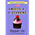 Sweets and a Stabbing (The Pink Cupcake Mysteries Book 1) (English Edition)
