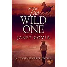 The Wild One (Choc Lit) (Coorah Creek Book 2) (English Edition)