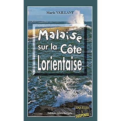 Malaise sur la Côte Lorientaise: Un polar au suspense intense (Enquêtes & Suspense)
