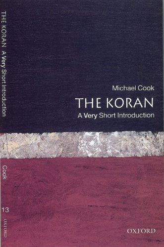 The Koran: A Very Short Introduction (Very Short Introductions) by Cook, Michael Published by Oxford Paperbacks (2000)